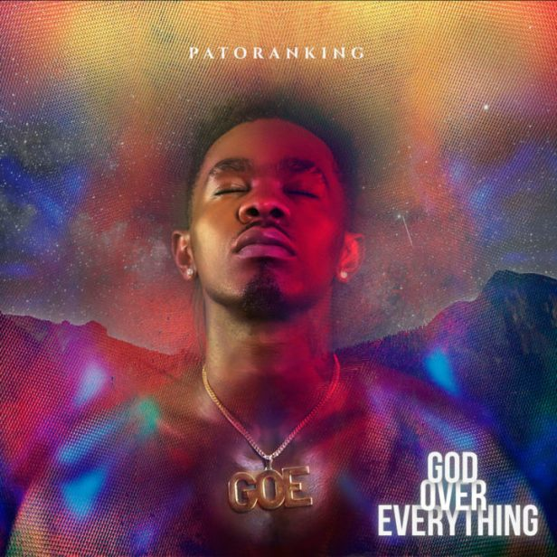 patoranking-god-over-everthing-album