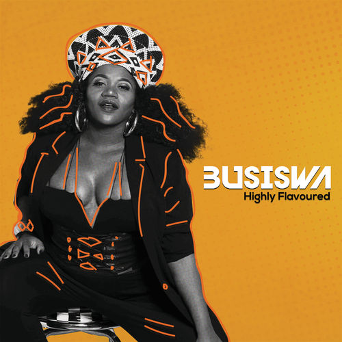 download-busiswa-highly-flavoured-album_zaxclusive.jpg