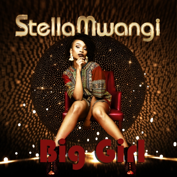 Stella Mwangi - BigGirl Artwork COVER.jpeg